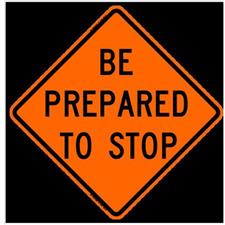 "48"" Reflective Road Sign ""Prepare to Stop"", Org/Black"