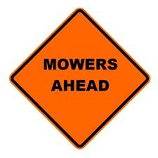 "36"" Reflective Road Sign Mowers Ahead"", Org/Black"