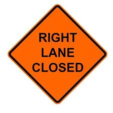 "36"" Reflective Road Sign ""Right Lane Closed"", Org/Black"