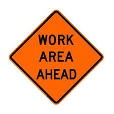 "48"" Reflective Road Sign ""Work Area Ahead"", Org/Blk"