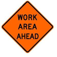 "48"" Non-Reflective Road Sign ""Work Area Ahead"", Org/Blk"